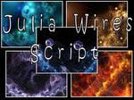 Julia Wires Script by Shortgreenpigg