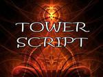Tower Script by Shortgreenpigg