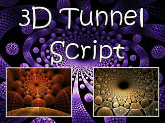 3D Tunnel Script by Shortgreenpigg