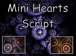 Mini Hearts Script by Shortgreenpigg