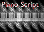 Piano Script by Shortgreenpigg