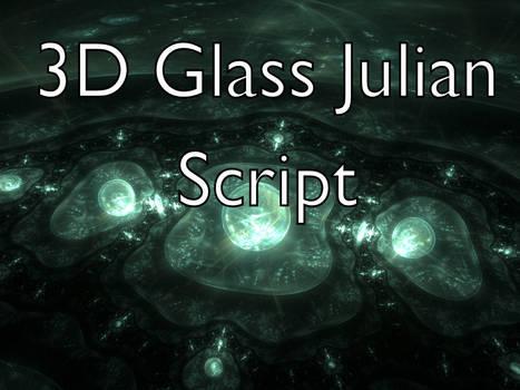 3D Glass Julian Script