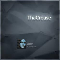 ThaCrease by OtisBee