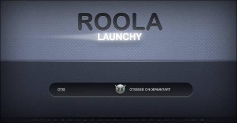 RooLa Launchy by OtisBee