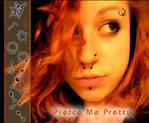 Pierce Me Pretty