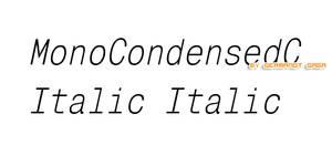 MonoCondensedC Italic Italic