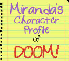 Character Profile of DOOM! - Template