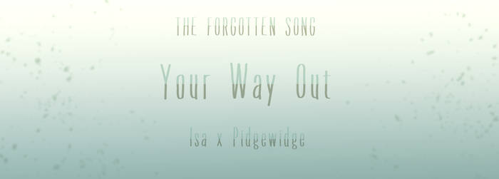 [TFS] Your Way Out