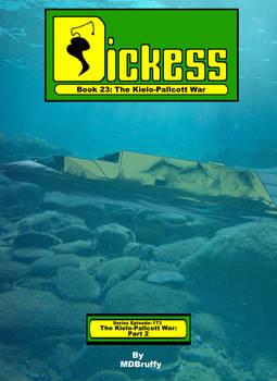 Dickess- The Kielo-Pallcott War- Part 2