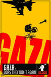 Gaza,Oops They Did Again
