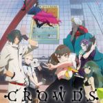 Gatchaman Crowds OP 'Crowds' (Flash) with Lyrics