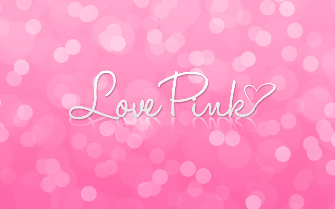 Pink Love Wallpaper: Love Pink Wallpaper And IPad Pack For ThePinkLover By