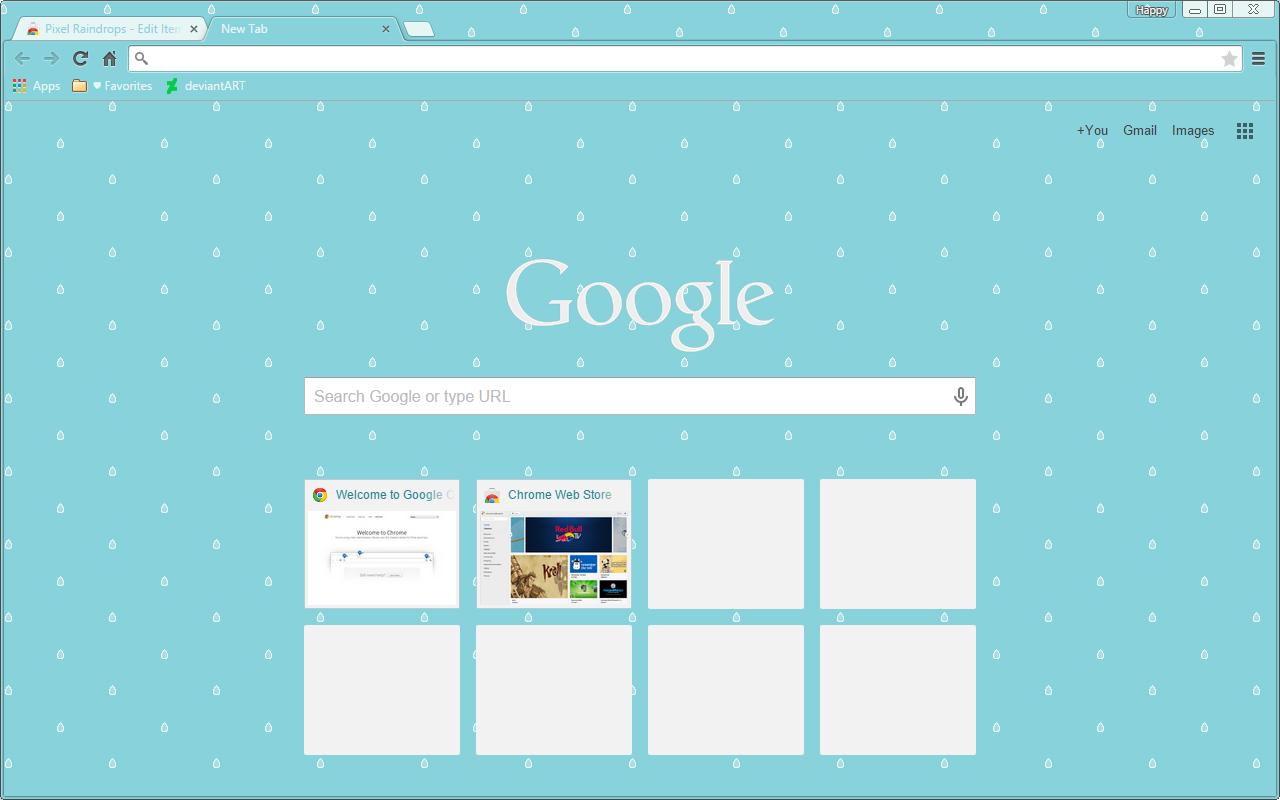 Raindrops - Google Chrome Theme by Sleepy-Stardust on DeviantArt