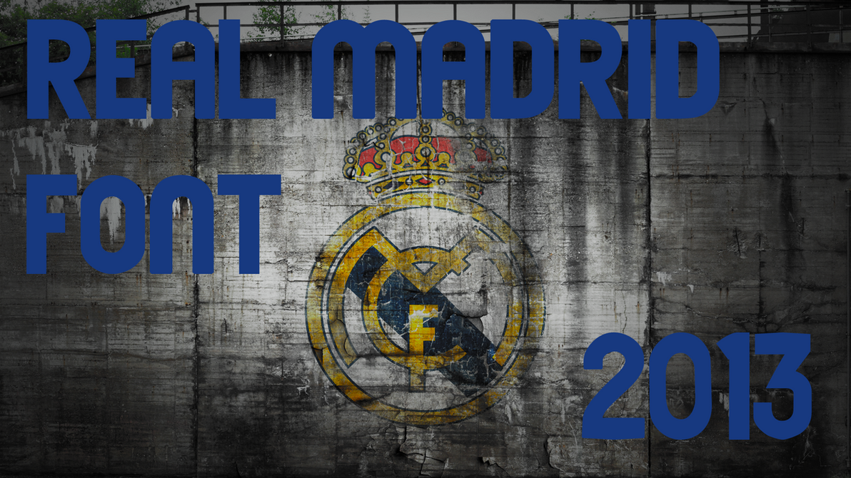 Real Madrid Font [2013] by JoshSG