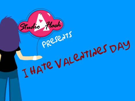 I Hate Valentines Day - Teaser