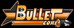 bulletcore final