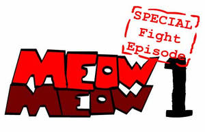 Meow Meow Special fighto by NCH85