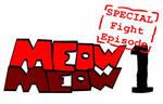 Meow Meow Special fighto