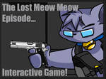 The lost meowmeow episode
