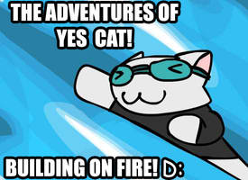 ADVENTURES OF YESCAT. by NCH85