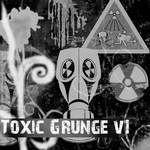 Toxic Grunge V.1
