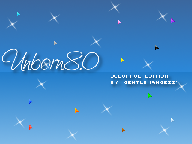 Unborn 8.0 Colorful Edition by GentlemanGezzy