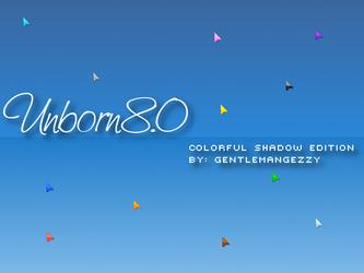 Unborn 8.0 Shadow Edition