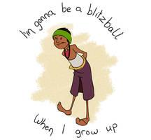I'M GONNA BE A BLITZBALL (Animation)