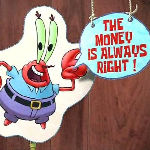 The Money Is Always Right! Emotion