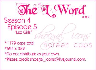 The L Word - 4.05 Caps -II