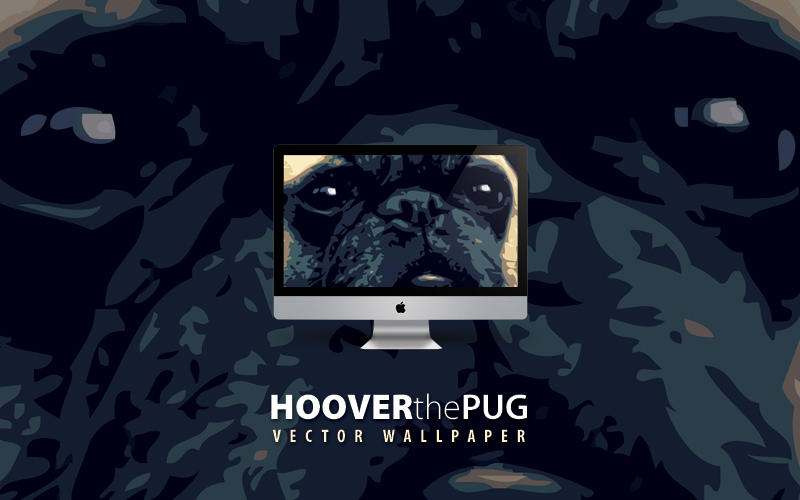 Hoover The Pug Wallpaper by mattnagy
