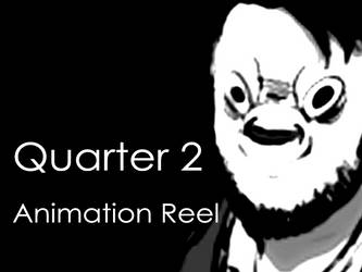 Quarter 2 Animation Reel by RTJGSketch