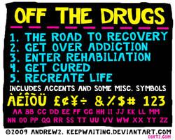 Off the Drugs Font by KeepWaiting