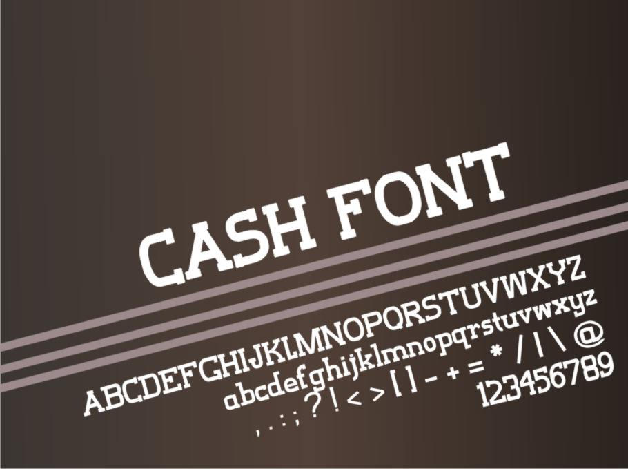 Cash Font by despicablehero