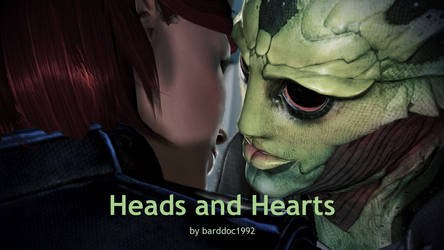 Heads and Hearts, Chapter 04 by barddoc1992