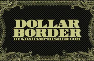 One Dollar Bill Border by GrahamPhisherDotCom