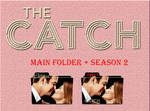 The Catch Main Folder + Season 2 Icons by Aliciax16