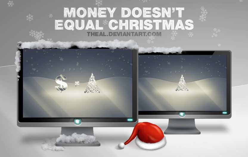 Money doesn't equal Christmas
