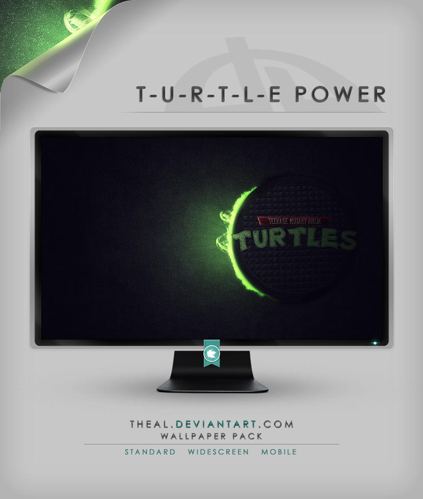 T-U-R-T-L-E Power by TheAL