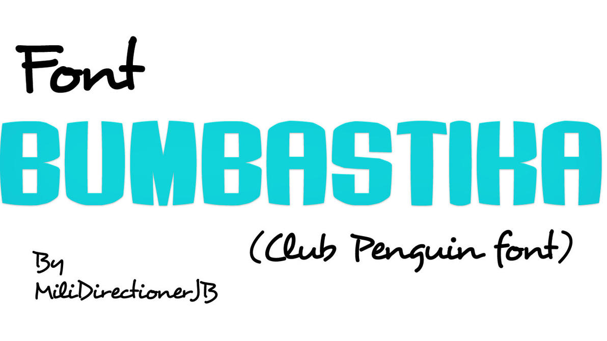 Font Bumbastika by MiliDirectionerJB