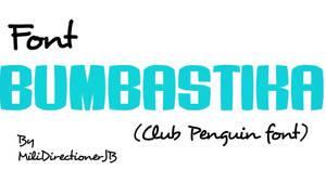 Font Bumbastika by MiliDirectionerJB