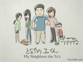 My Neighbors the Yu's by JohnSu