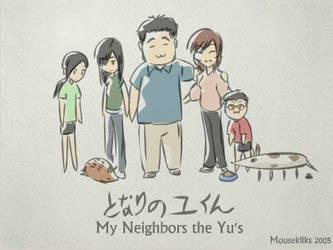 My Neighbors the Yu's by JohnSu