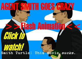 Agent Smith Goes Crazy (OLD / learning Flash) by the-blue-orange