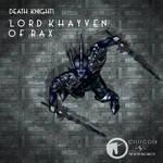 Death Knight Series - Lord Khayven of Rax