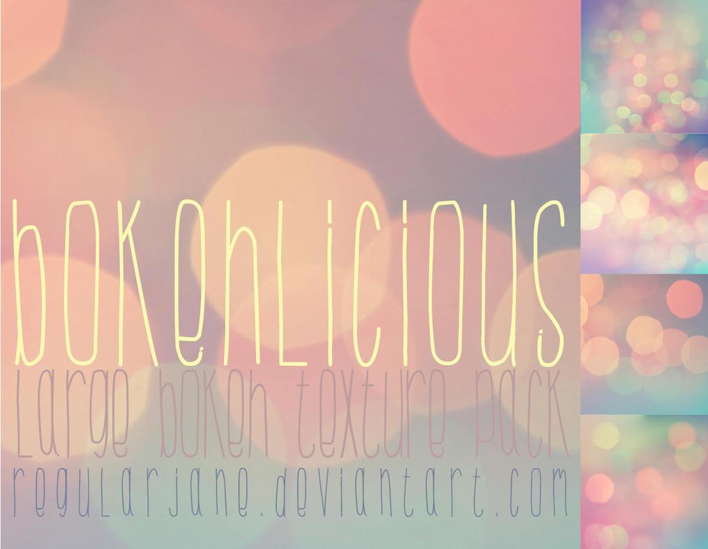 Bokehlicious Texture Pack by regularjane