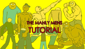 THE MANLY MENS TUTORIAL