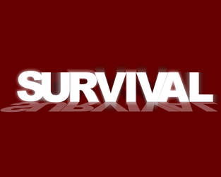 SURVIVAL Gameplay Video by Moo12321