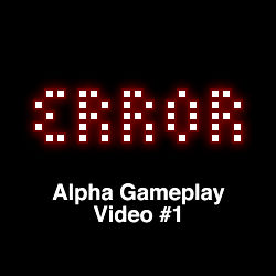 ERROR Alpha Gameplay 1