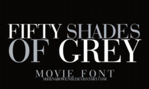 Fifty shades of grey movie font by shaynabowen88 on deviantart - Fifty shades of grey movie wallpaper ...